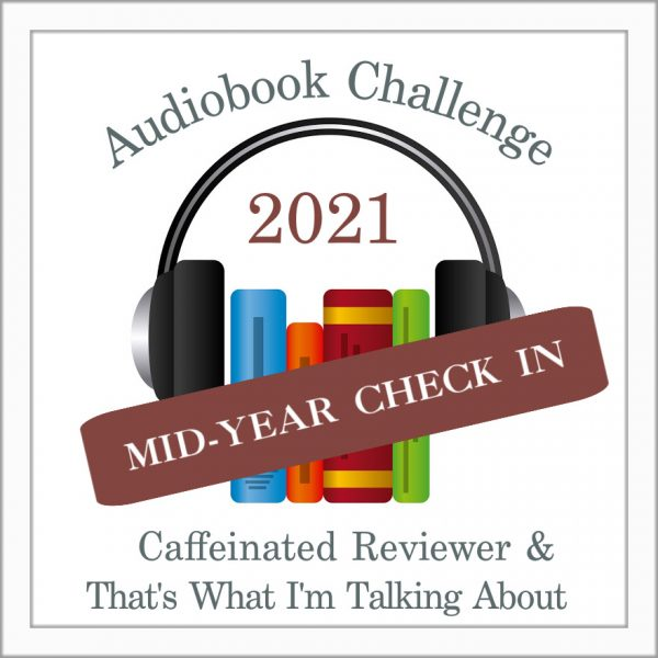 """image with books and headphones with text """"Audiobook Challenge Mid-Year Check-In"""""""