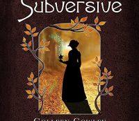 Listen Up! #Audiobook Review: Subversive by Colleen Cowley