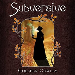 audiobook cover of Subversive by Colleen Cowley