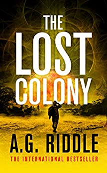 Book cover of The Lost Colony by A.G. Riddle