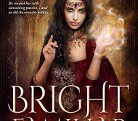 Release Day Spotlight: Bright Familiar by Jeffe Kennedy
