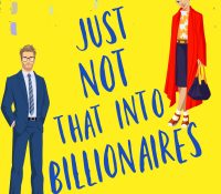 Review: Just Not That Into Billionaires by Annika Martin