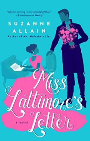 book cover of Miss Lattimore's Letter by Suzanne Allain