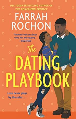 book cover of The Dating Playbook by Farrah Rochon