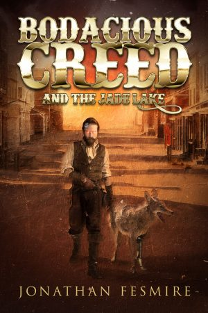 book cover of Bodacious Creed and the Jade Lake by Jonathan Fesmire
