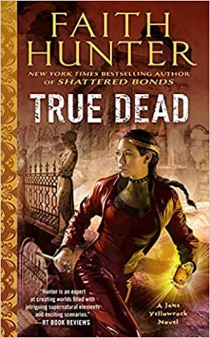Book cover of True Dead by Faith Hunter