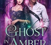 Review: A Ghost in Amber by Anne Renwick