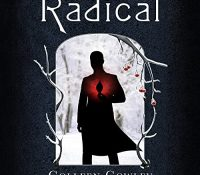 Listen Up! #Audiobook Review: Radical by Colleen Cowley