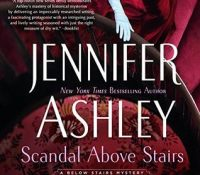 Listen Up! #Audiobook Review: Scandal Above Stairs by Jennifer Ashley