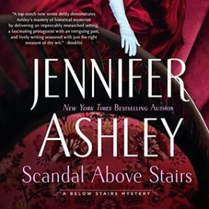 audiobook cover of Scandal Above Stairs by Jennifer Ashley