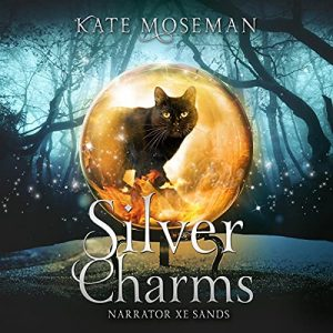 Audiobook cover of Silver Charms by Kate Moseman
