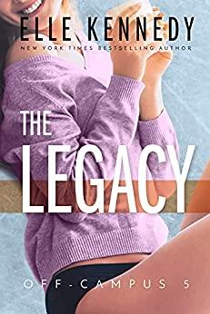 book cover of The Legacy by Elle Kennedy