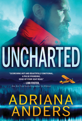 book cover of UNCHARTED by Adriana Anders