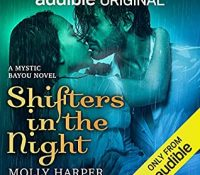 Listen Up! #Audiobook Review: Shifters in the Night by Molly Harper