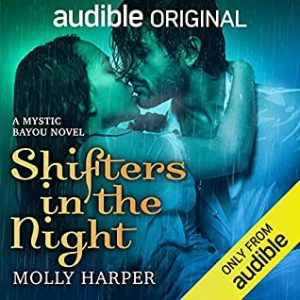 Audiobook cover of Shifters in the Night by Molly Harper